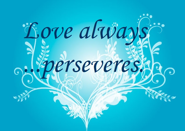 Love perseveres on decorative background