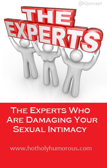 The Experts Who Are Damaging Your Sexual Intimacy