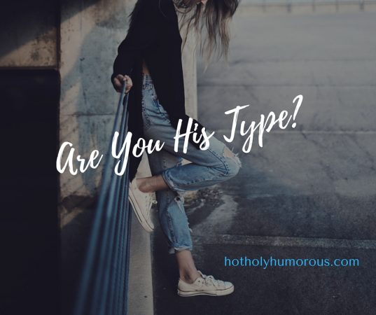 Are You His Type?