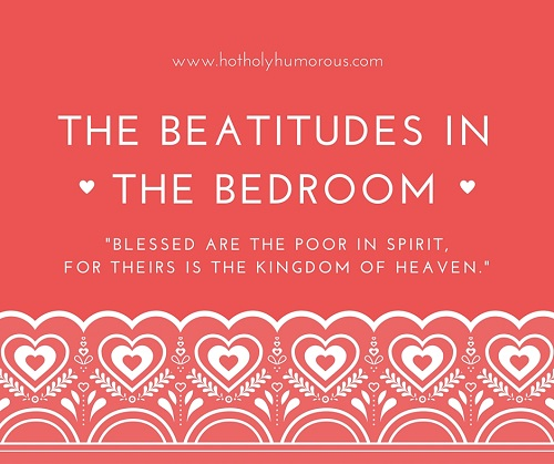 """Blessed are the poor in spirit, for theirs is the kingdom of heaven."""