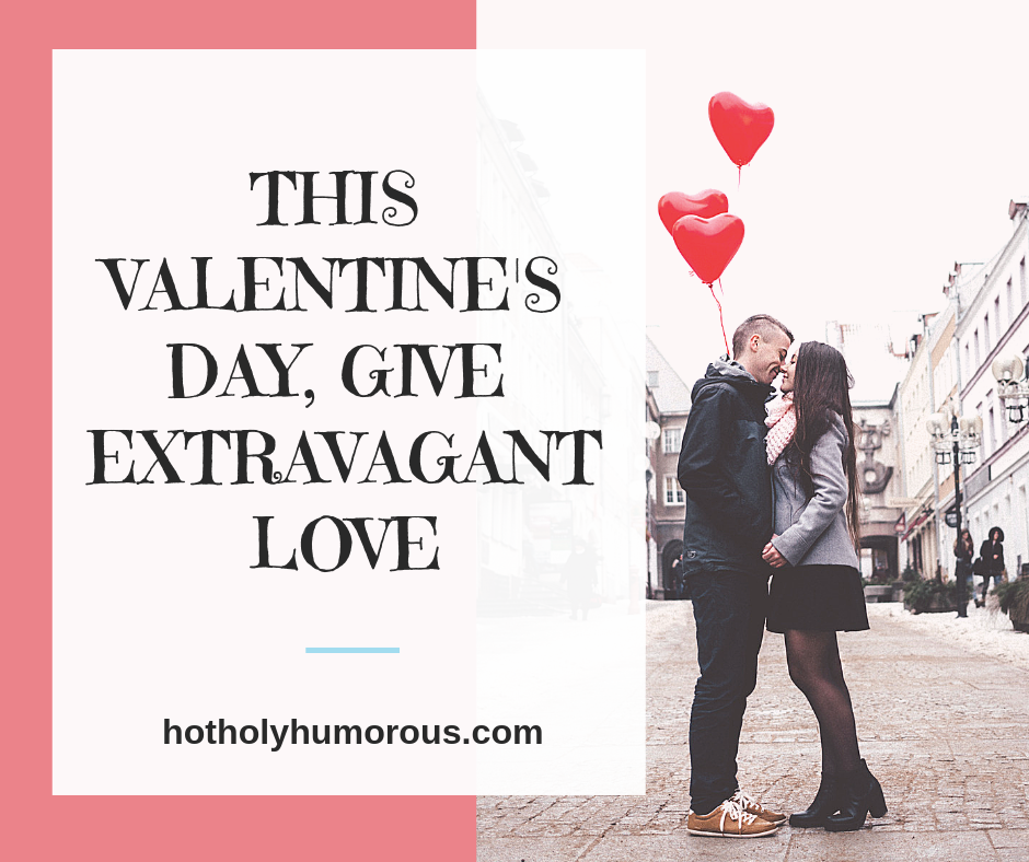 What makes the real difference on Valentine's Day and in your marriage? It's extravagant love, which comes first from God.